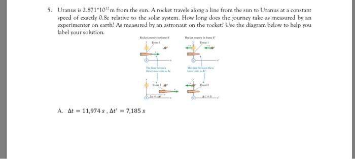 Solved: 5  Uranus Is 2 871 10m From The Sun  A Rocket Trav