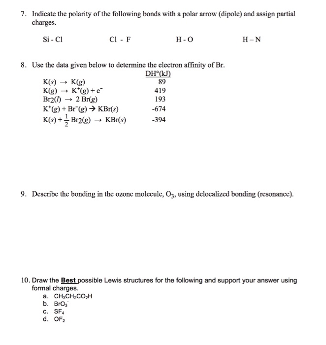 Solved 7 Indicate The Polarity Of The Following Bonds Wi Chegg Com