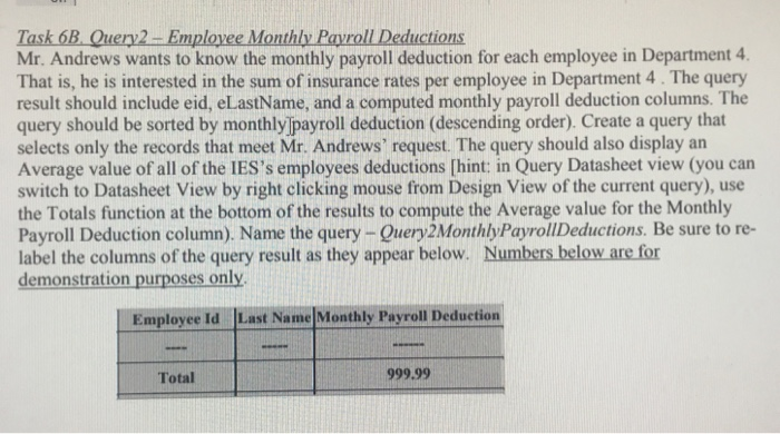 task 6b query2 employee monthly payroll deductions chegg com