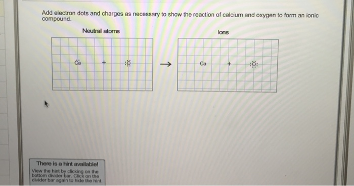 Solved Add Electron Dots And Charges As Necessary To Show