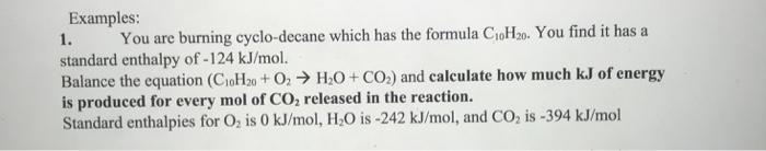Solved: Examples: 1  Standard Enthalpy Of -124 KJ/mol  Bal