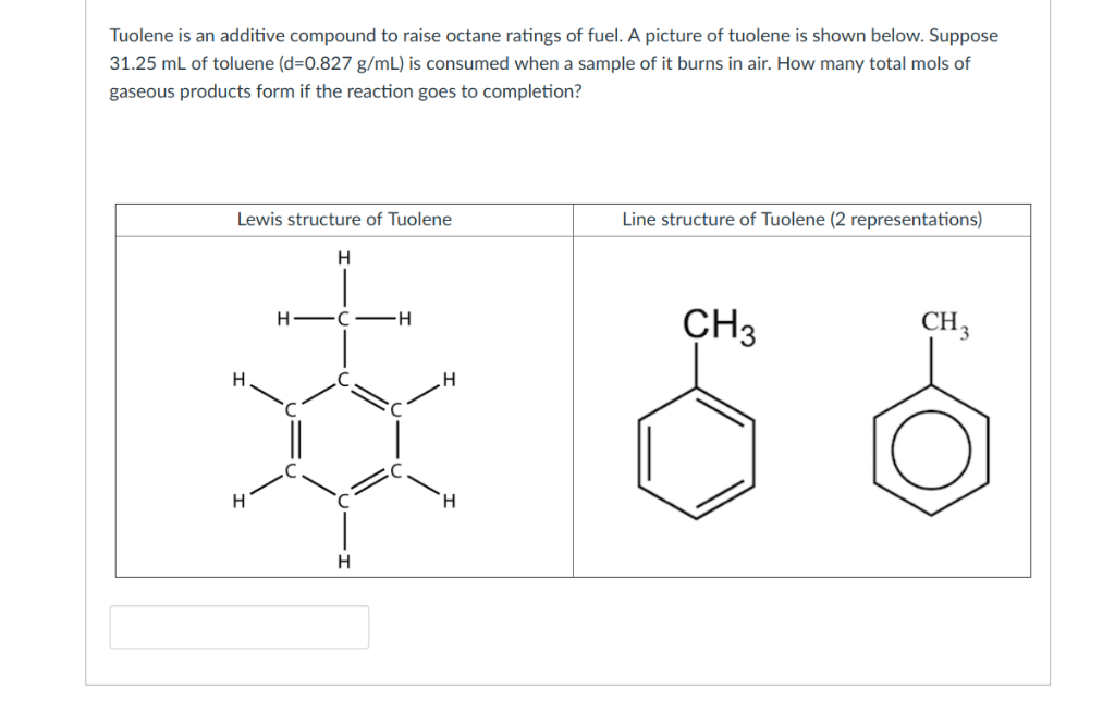 Solved: Tuolene Is An Additive Compound To Raise Octane Ra