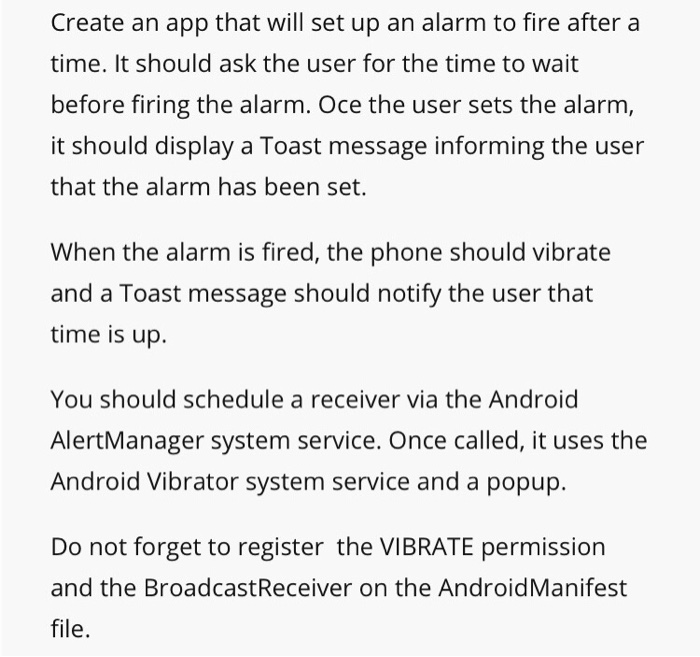 Create An App That Will Set Up An Alarm To Fire Af    | Chegg com