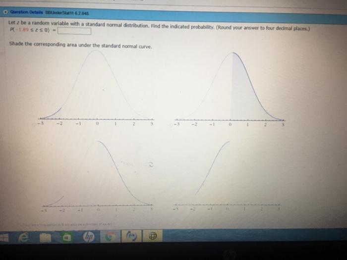 Solved: Question Details BBUnderStat 11 62048 Let Z Be A R