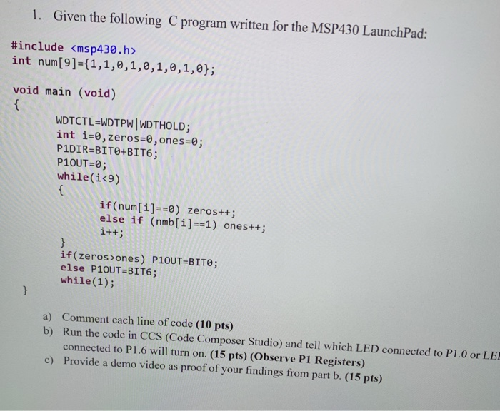 1  Given The Following C Program Written For The M