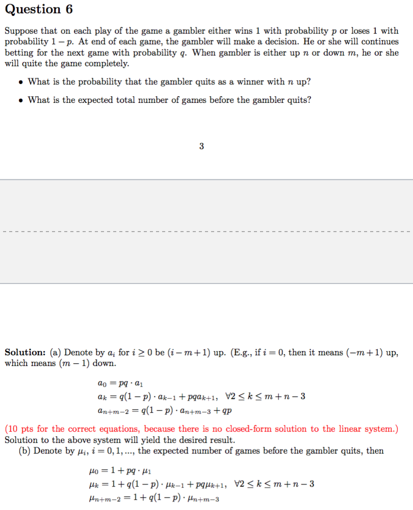 Solved Question 6 Suppose That On Each Play Of The Game A Chegg Com