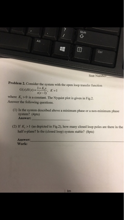 Solved: Shift Alt Ctri Seat Problem 2  Consider The System