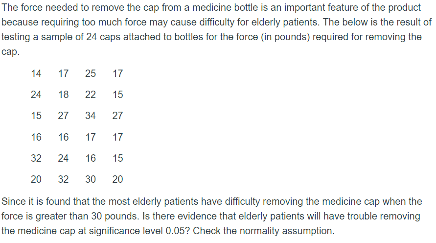 62ec27ed1d3 The force needed to remove the cap from a medicine bottle is an important  feature of