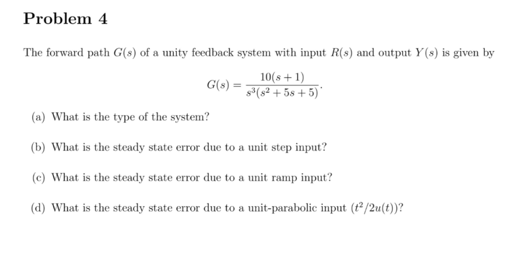 Solved: Problem 4 The Forward Path G(s) Of A Unity Feedbac