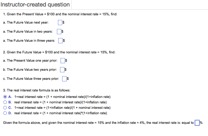 Given the Present Value = $100 and the nominal interest