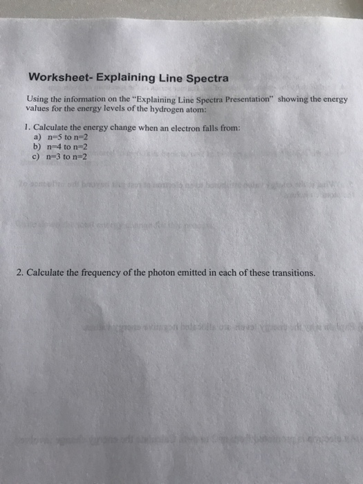 Solved: Worksheet- Explaining Line Spectra Using The Infor ...