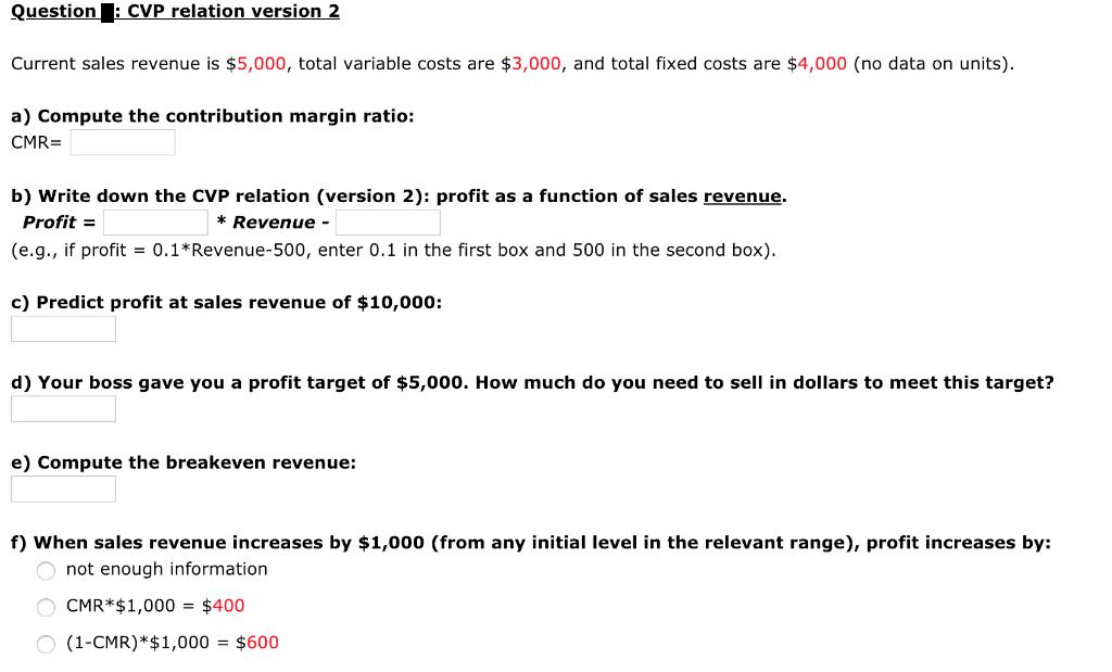 Solved: Question CVP Relation Version 2 Current Sales Reve