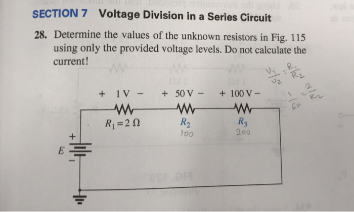 solved section 7 voltage division in a series circuit 28section 7 voltage division in a series circuit 28 determine the values of the unknown