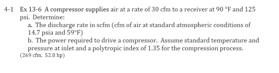 Solved: Ex 13-6 A Compressor Supplies Air At A Rate Of 30