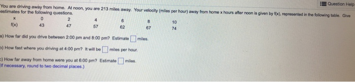 Solved Question Help You Are Driving Away From Home At N