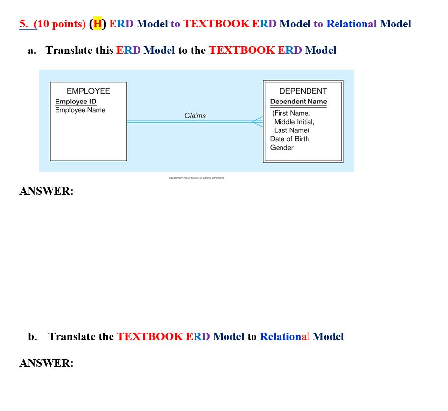 5  (10 Points) (H) ERD Model To TEXTBOOK ERD Model      Chegg com