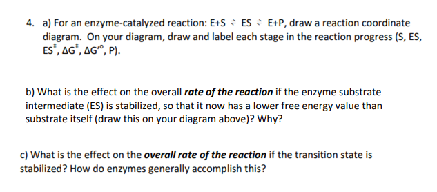Solved 4 A For An Enzyme Catalyzed Reaction Es Es Ep