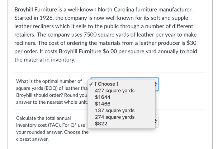 Solved Broyhill Furniture Is A Well Known North Carolina