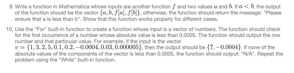 Solved: 9  Write A Function In Mathematica Whose Inputs Ar
