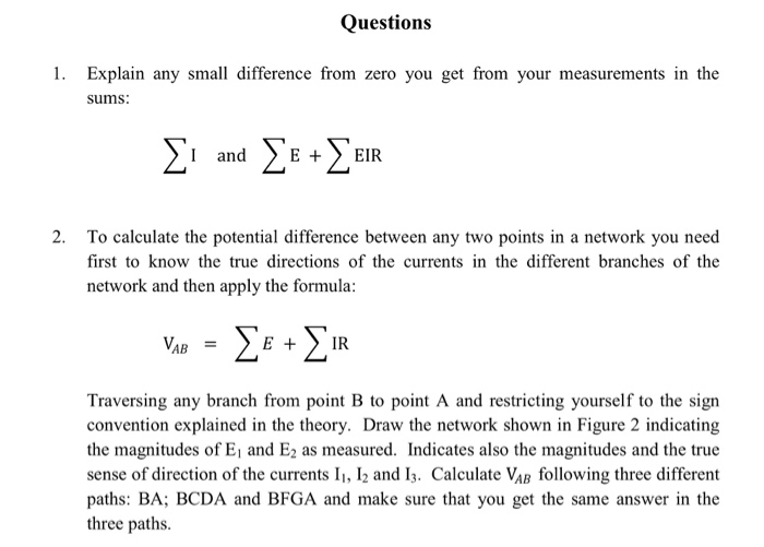 Questions 1 Explain Any Small Difference From Zero You Get Your Measurements In The Sums