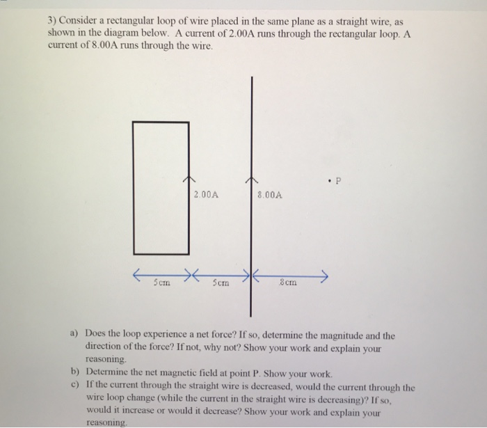 Solved 3 Consider A Rectangular Loop Of Wire Placed In T