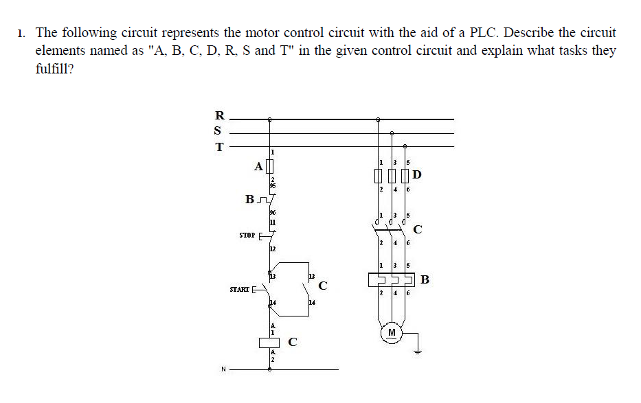 Solved: 1. The Following Circuit Represents The Motor Cont ...