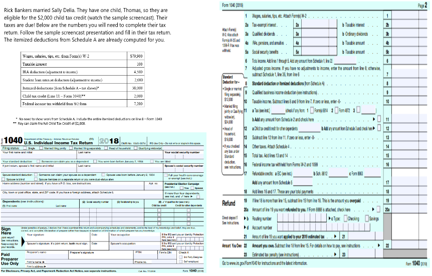 Form 1040 2018 Rick Bankers Married Sally Delia  T