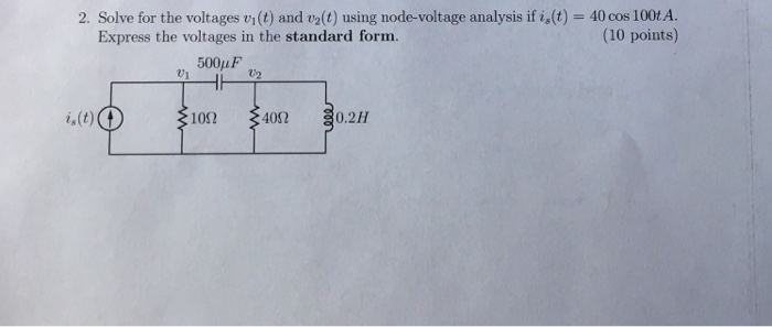 Solved Vit And V2t Using Node Voltage Analysis Expres