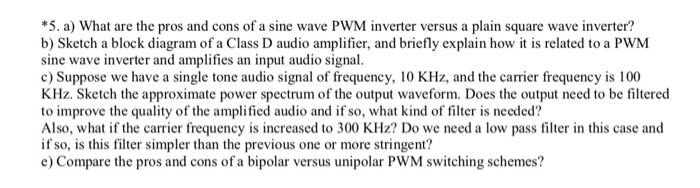 Solved: *5  A) What Are The Pros And Cons Of A Sine Wave P