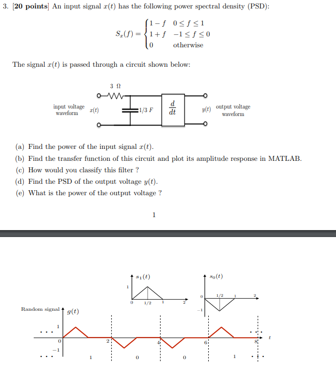 Solved: 3  [20 Points] An Input Signal X(t) Has The Follow