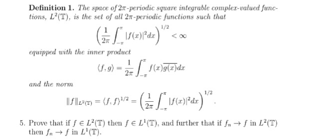 Definition 1. The Space Of 2T Periodic Square Integrable Complez Valued  Func
