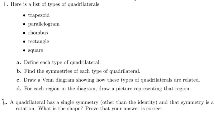 Solved here is a list of types of quadrilaterals trapez here is a list of types of quadrilaterals trapezoid parallelogram rhombus rectangle ccuart Image collections