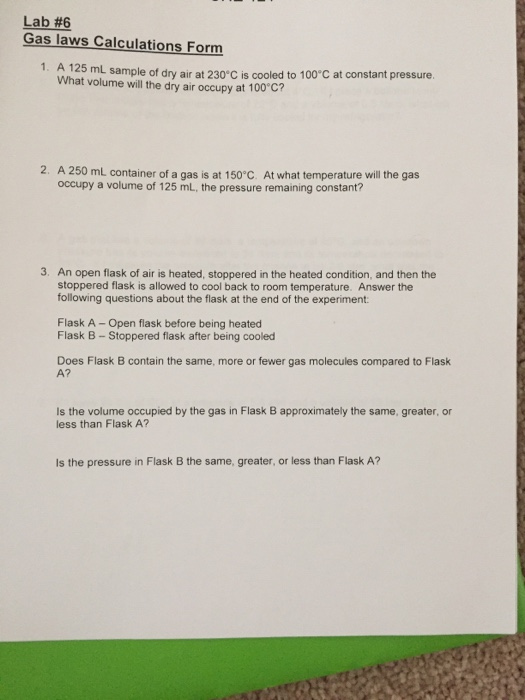 Solved: Lab#6 Gas Laws Calculations Form 1  A 125 ML Sampl