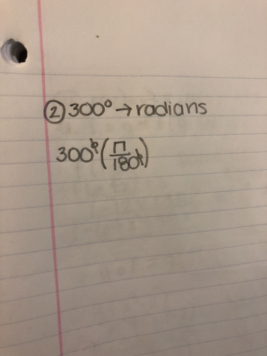 Question Convert 300 Degrees To Radians In Term Of Pi