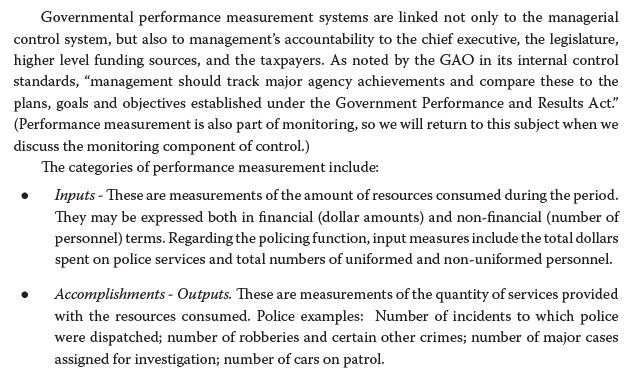 Governmental performance measurement systems are linked not only to the managerial control system, but also to managements a