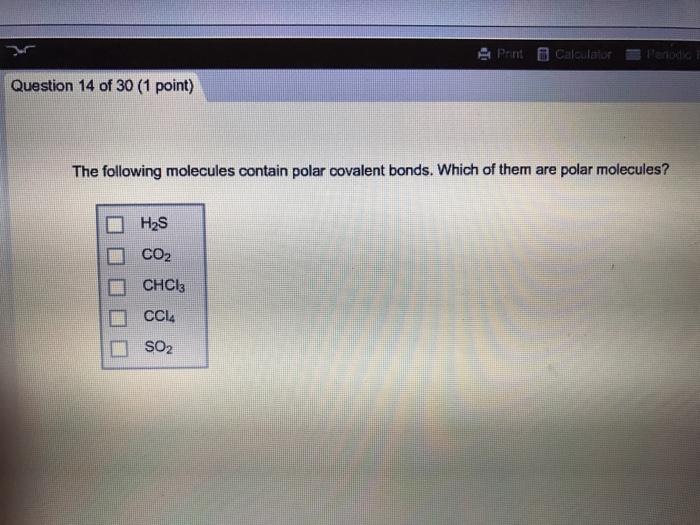 Solved The Following Molecules Contain Polar Covalent Bon Chegg Com