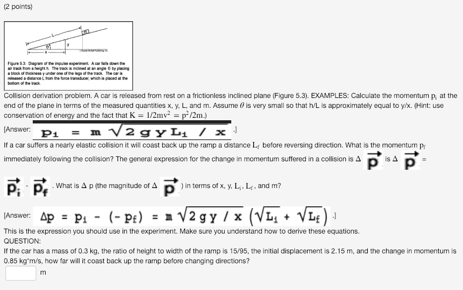 Solved Collision Derivation Problem A Car Is Released Fr
