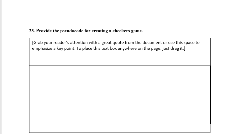 23  Provide The Pseudocode For Creating A Checkers    | Chegg com