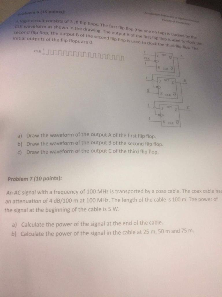 Solved: 5 (15 Points) Euit Consists Of 3 JK Ftip Flops  Th