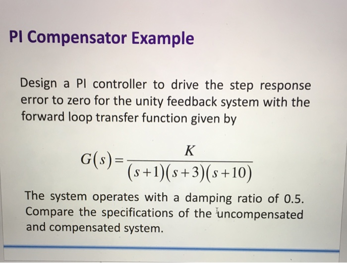 solved pi compensator example design a pl controller to d