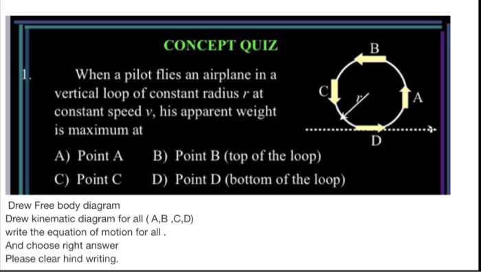 Solved concept quiz when a pilot flies an airplane in a v concept quiz when a pilot flies an airplane in a vertical loop of constant radius r ccuart Gallery