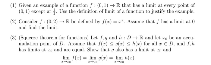 Solved: (1) Given An Example Of A Function F : (0,1) → R T