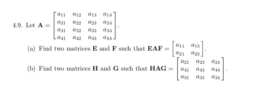 Solved: A1 A12 A13 A14 4 9  Let A21 A22 A23 A24 A31 A32 A3