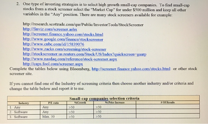 Solved: 2. One type of investing strategies is to select h.