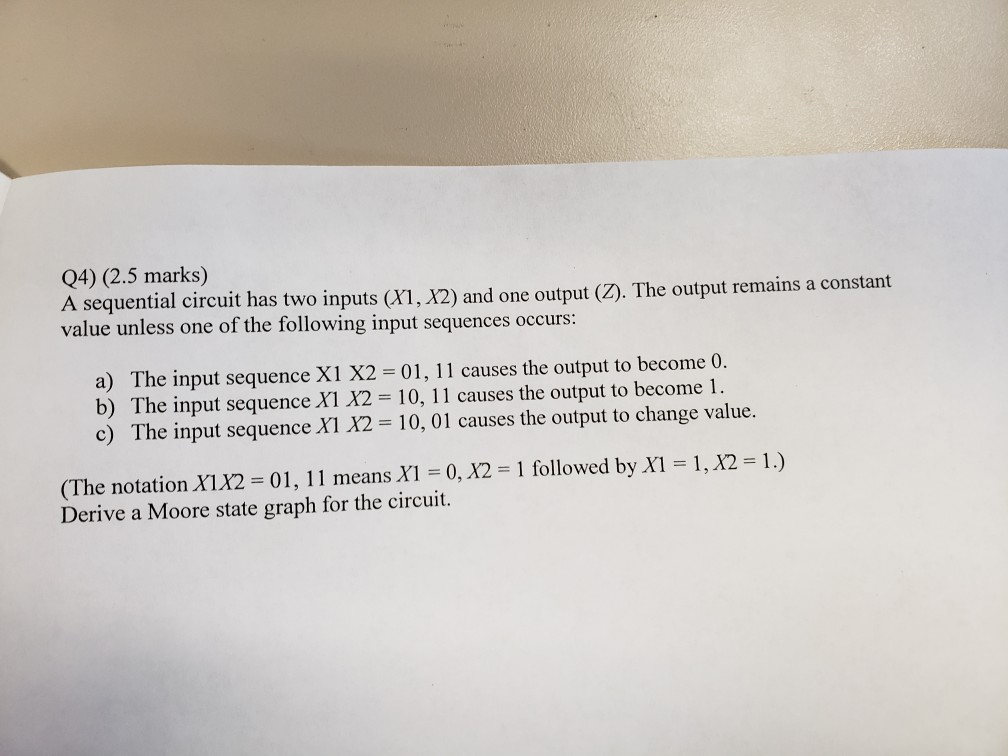 Solved: Q4) (2 5 Marks) A Sequential Circuit Has Two Input