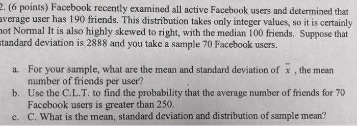 Solved: 2  (6 Points) Facebook Recently Examined All Activ
