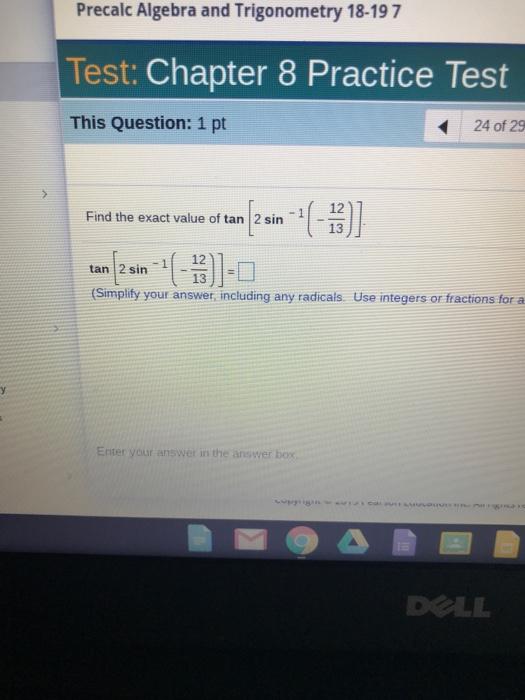 Solved: Precalc Algebra And Trigonometry 18-19 7 Test: Cha