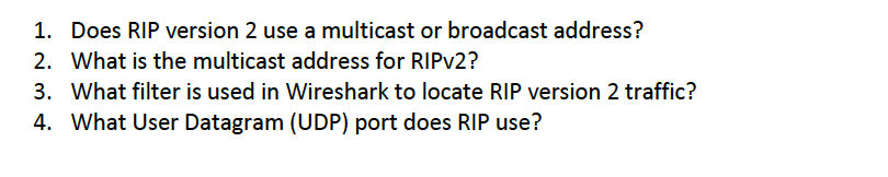 1  Does RIP Version 2 Use A Multicast Or Broadcast