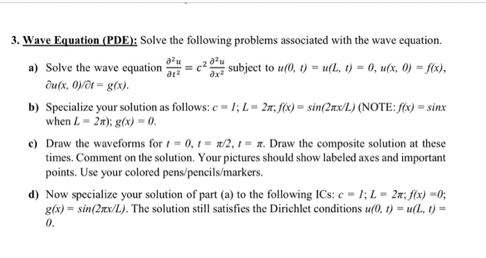 Solved: 3  Wave Equation (PDE): Solve The Following Proble