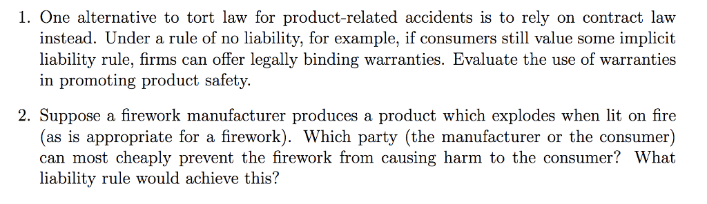 Solved: 1  One Alternative To Tort Law For Product-related